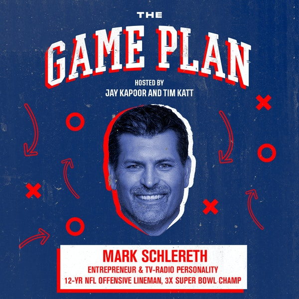 Mark Schlereth — NFL's Renaissance Man on Sacrifice & Building an Enduring Culture in Business