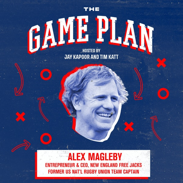"Alex Magleby — US Rugby Legend and ""Full Contact CEO"" on Building & Sustaining an Emerging Sport"