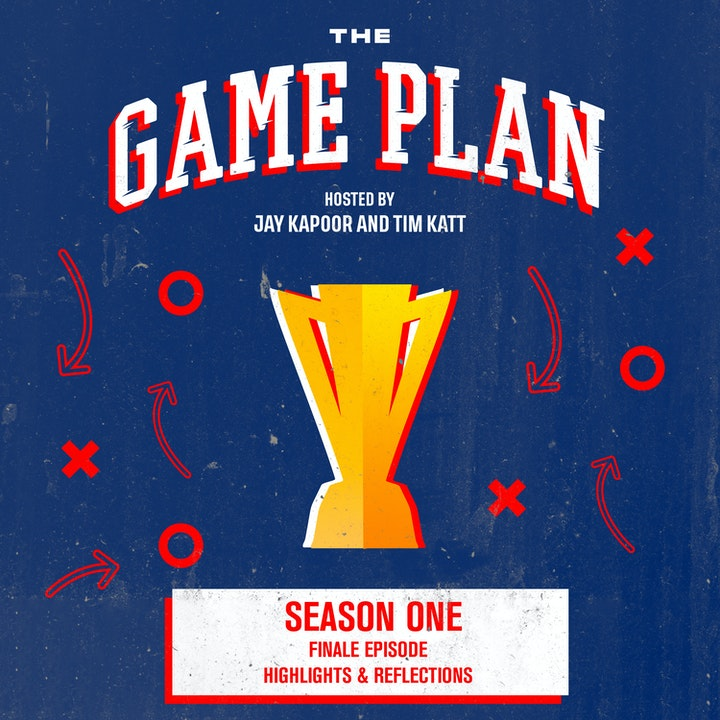 Season 1 Finale — The Game Plan: Greatest Hits