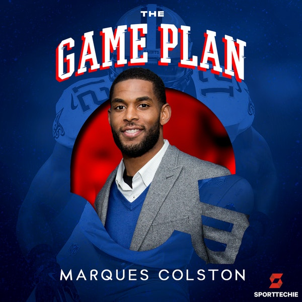 """Marques Colston — Super Bowl Champ Shares His """"Separation Mindset"""" and Paving a Path for Retired Athletes"""