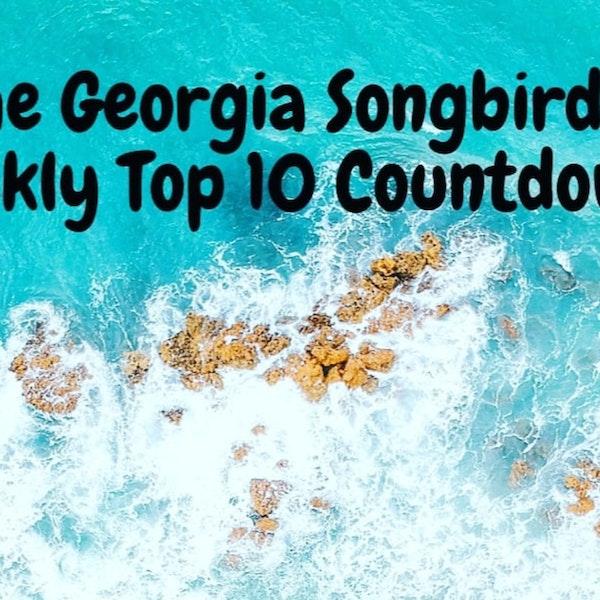 The Georgia Songbirds Weekly Top 10 Countdown Week 30 Image