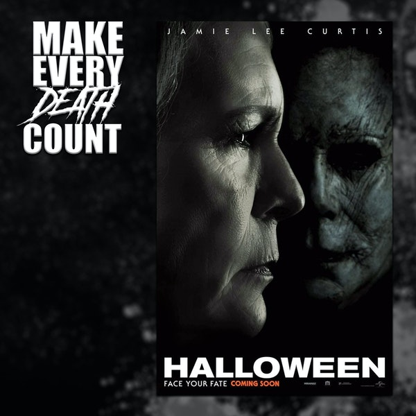 Episode 75: Halloween (2018)   Review & Discussion