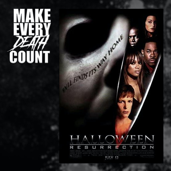 Episode 74: Halloween Resurrection (2002) | Review & Discussion