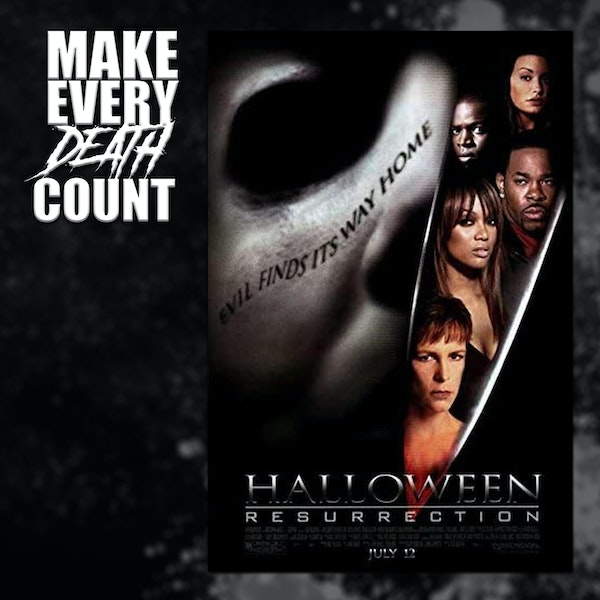 Episode 74: Halloween Resurrection (2002)   Review & Discussion
