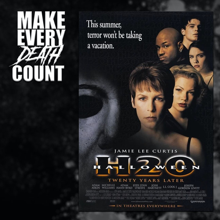 Episode image for Episode 73: Halloween H20: 20 Years Later (1998) | Review & Discussion