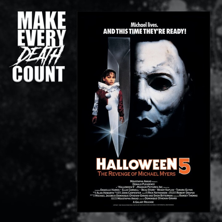 Episode image for Episode 71: Halloween 5: The Revenge of Michael Myers (1989) | Review & Discussion