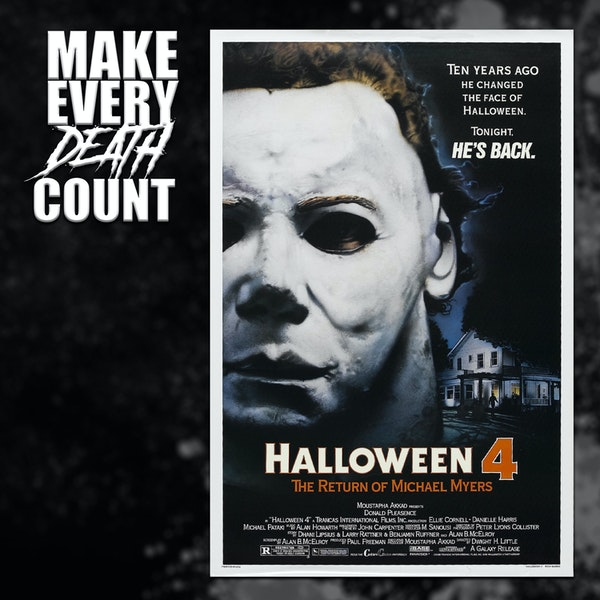 Episode 70: Halloween 4: The Return of Michael Myers (1988) | Review & Discussion