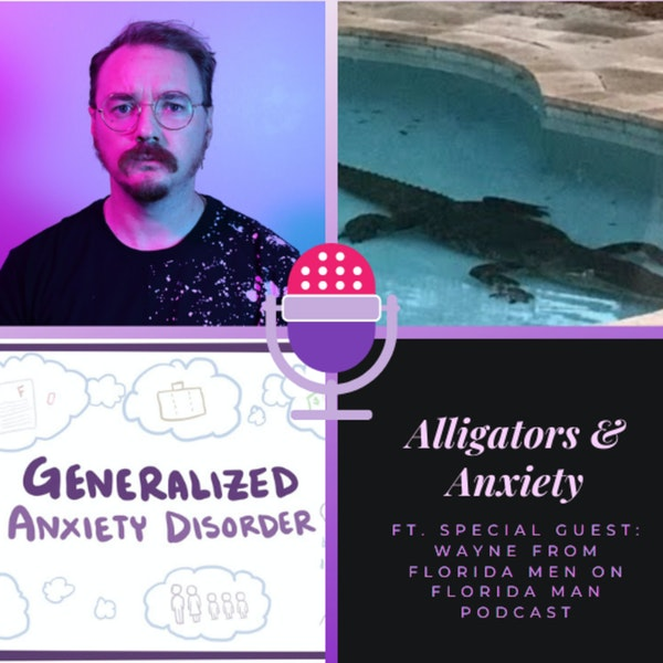 Alligators & Anxiety 🐊 Image
