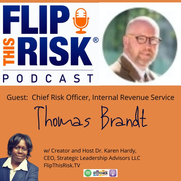 Interview with Thomas Brandt, Chief Risk Officer at the U.S. Internal Revenue Service (IRS) Image