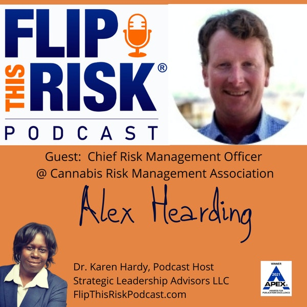Interview with Alex Hearding, Chief Risk Management Officer, Cannabis Risk Management Association Image