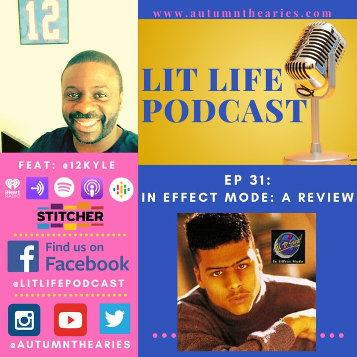 EP 31: In Effect Mode: A Review