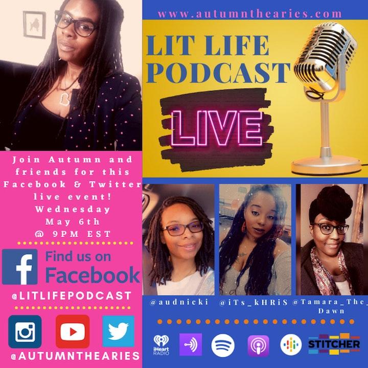 EP 37: Lit Life Podcast LIVE!