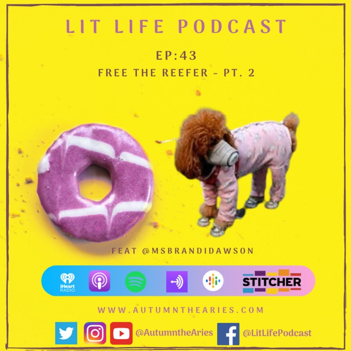 EP 43: Free The Reefer Pt. 2