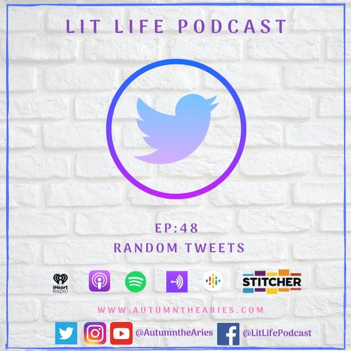 EP 48: Random Tweets