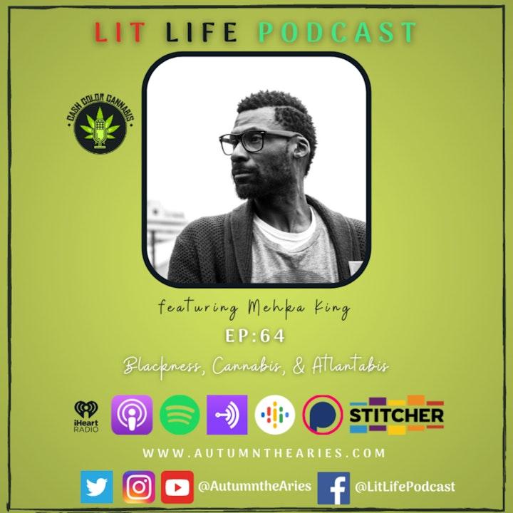 EP 64: Blackness, Cannabis, & Atlantabis