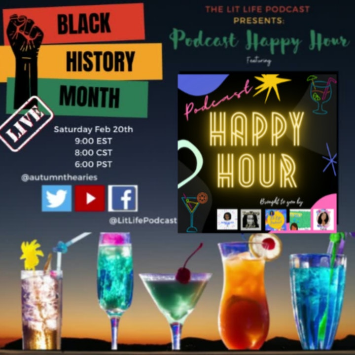 Lit Life Podcast Presents: Podcast Happy Hour