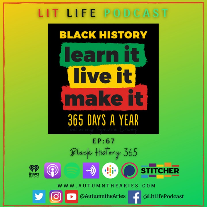 EP 67: Black History 365