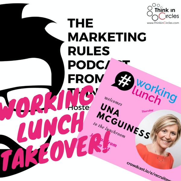 Working Lunch takeover with Una McGuinness Image