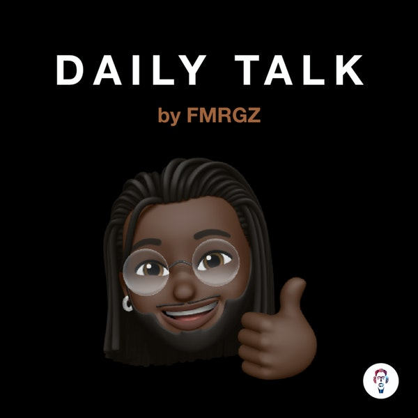DAILY TALK #08 — What Do You.