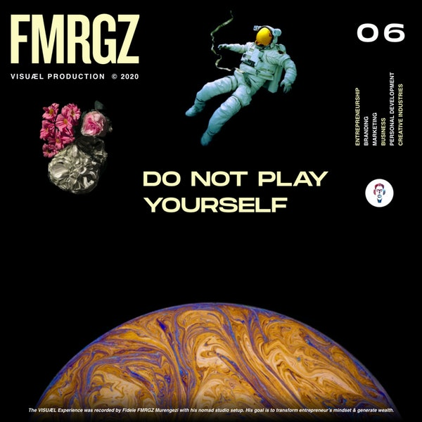 Special Series | Do Not Play Yourself: Chapter I - Mindset.