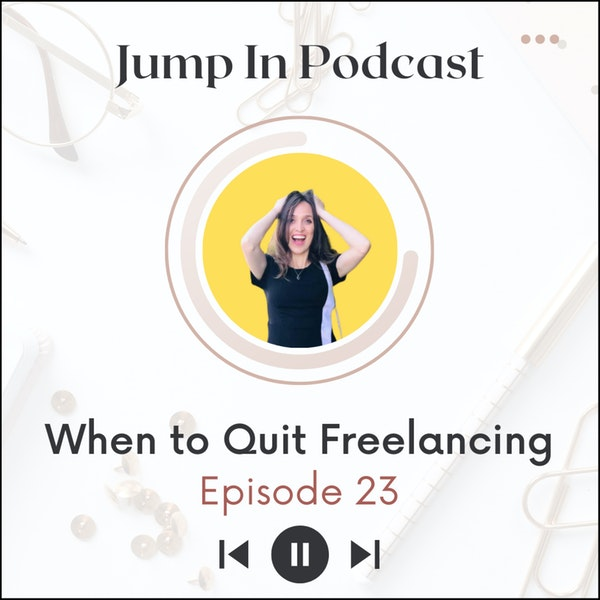 When to Quit Freelancing? Image