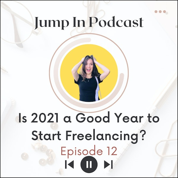 Is 2021 a Good Year to Start Freelancing? Image