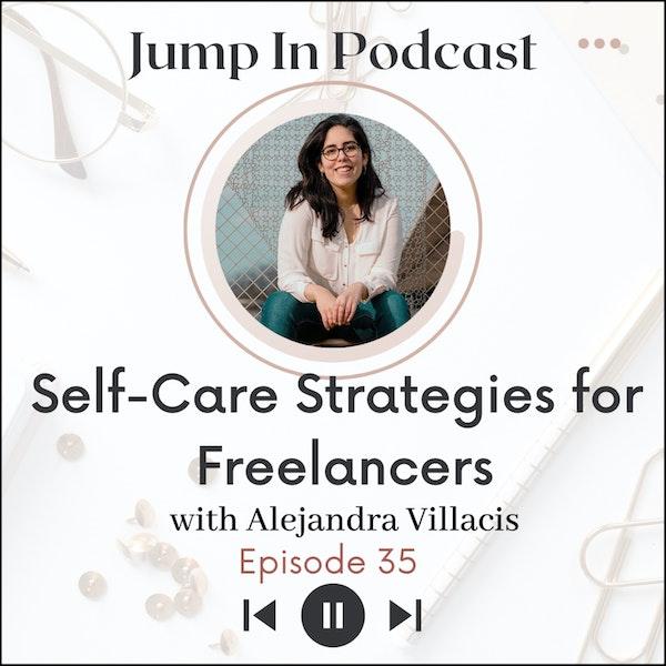 Self-Care Strategies for Freelancers with Alejandra Villacis Image