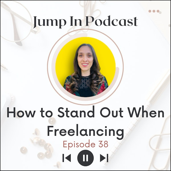 How to Stand Out When Freelancing