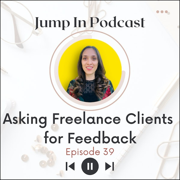 Asking Freelance Clients for Feedback