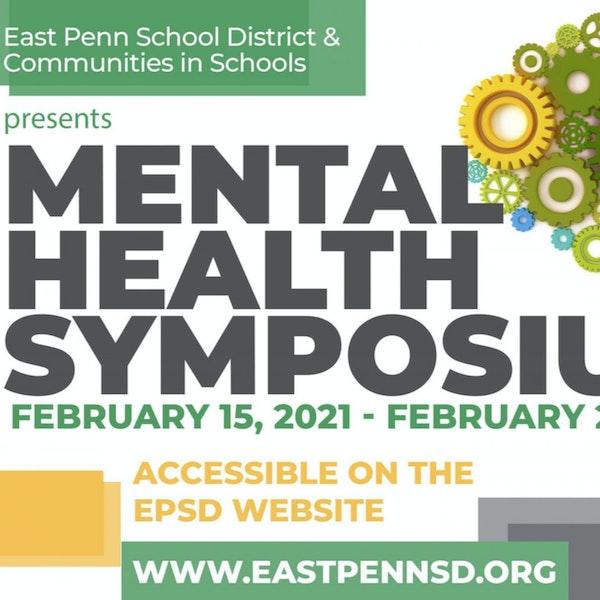 Season 3, Episode 20: EPSD Mental Health Symposium 2021