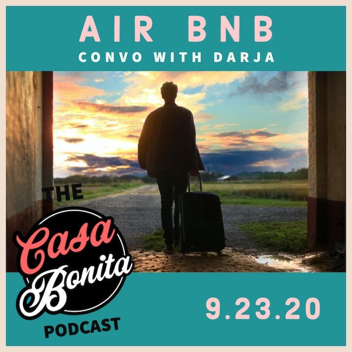 Air BnB Convo with Darja