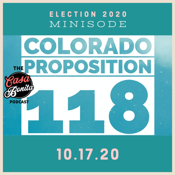 Bonus Minisode: Colorado Prop 118, Paid Family and Medical Leave