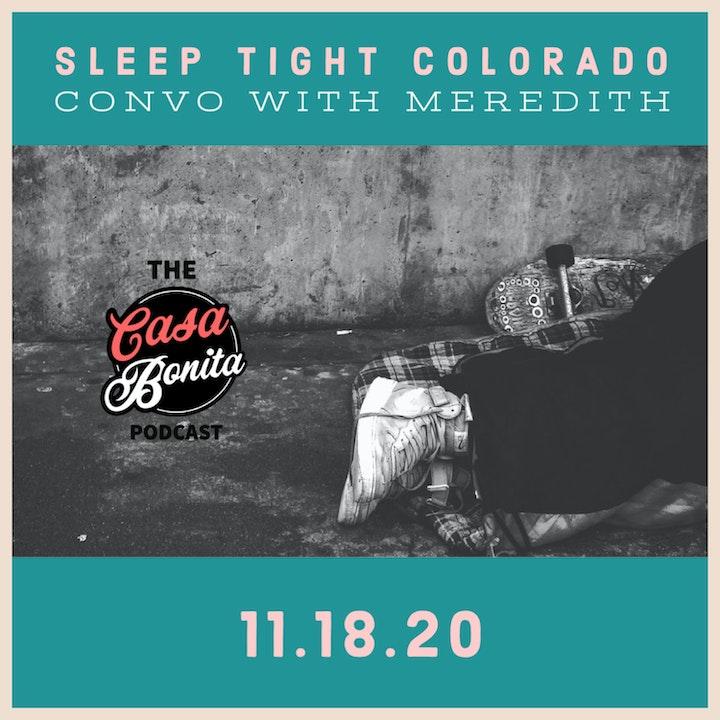 S1 E10: Sleep Tight Colorado Convo with Meredith