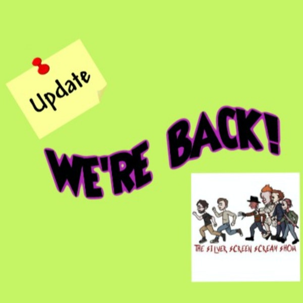 We're Back!