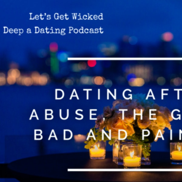 Dating After Abuse...
