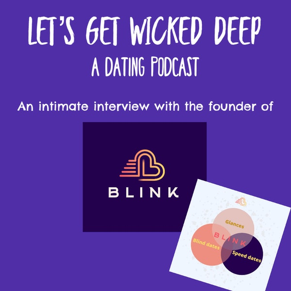 BLINK! Stop Swiping and Start Dating 2021