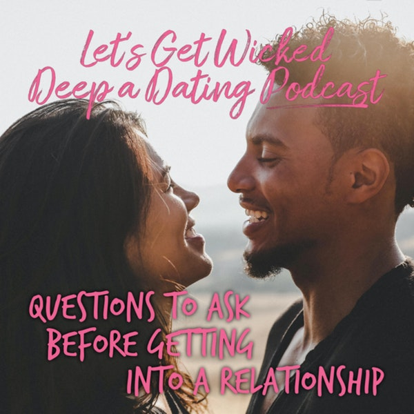 Questions to Ask Before Getting into a Relationship
