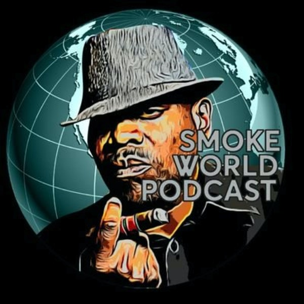 Episode 143 - Smoke of the Smoke World Podcast