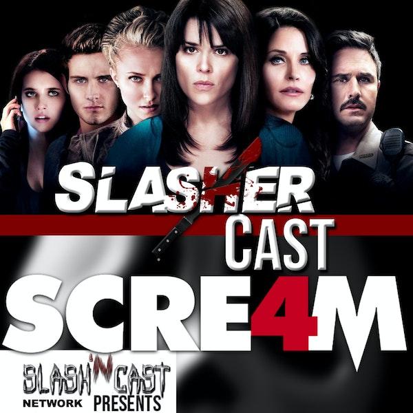 Slasher Cast#54 We Talk Scream 4