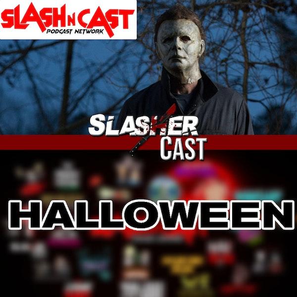Slasher Cast#71 We Talk Halloween (2018)