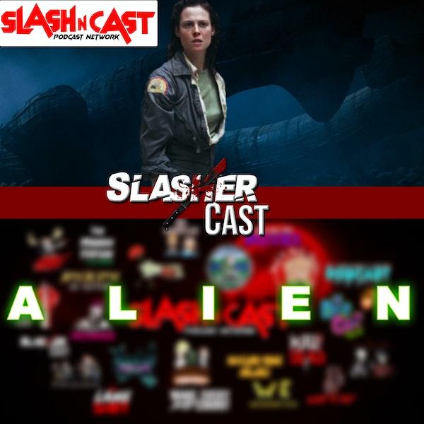 Slasher Cast#75 We Talk About Alien