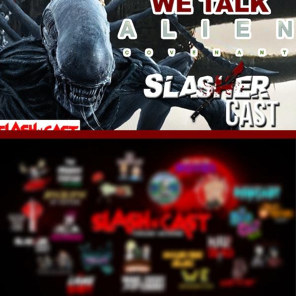 Slasher Cast#80 We Talk Alien Covenant