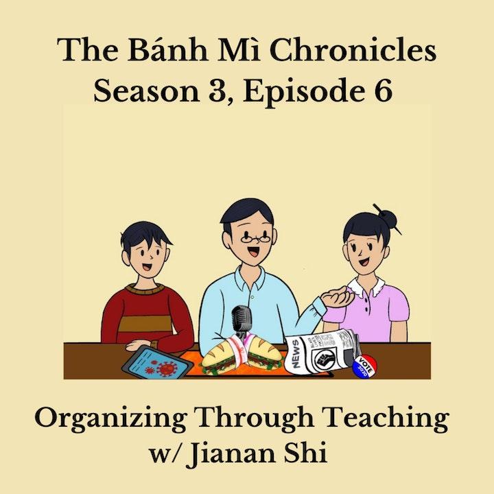 Organizing Through Teaching w/ Jianan Shi