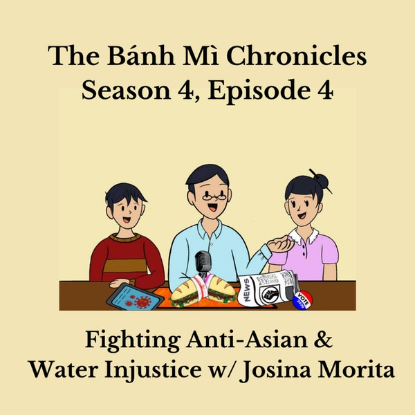 Fighting Anti-Asian and Water Injustice w/ Josina Morita Image