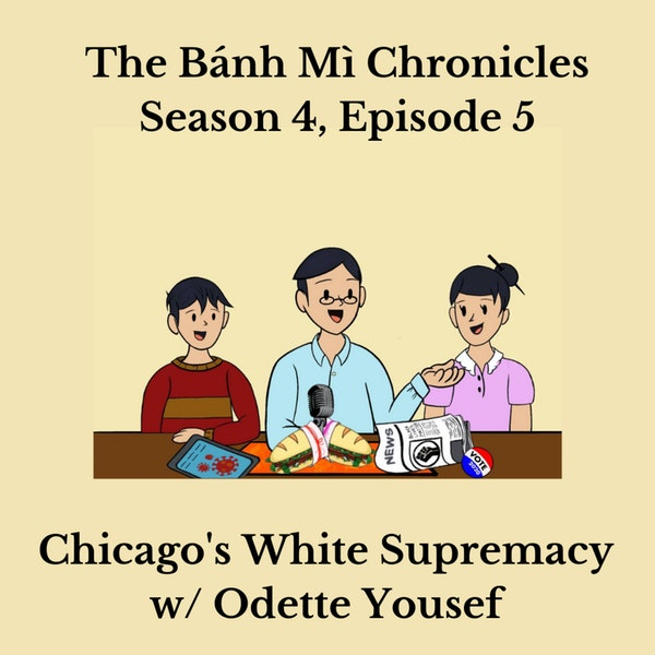 Chicago's White Supremacy w/ Odette Yousef Image