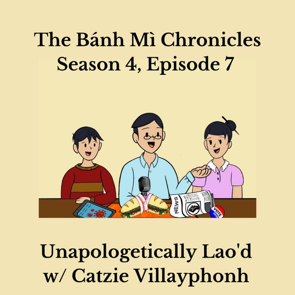 Unapologetically Lao'd w/ Catzie Villayphonh Image