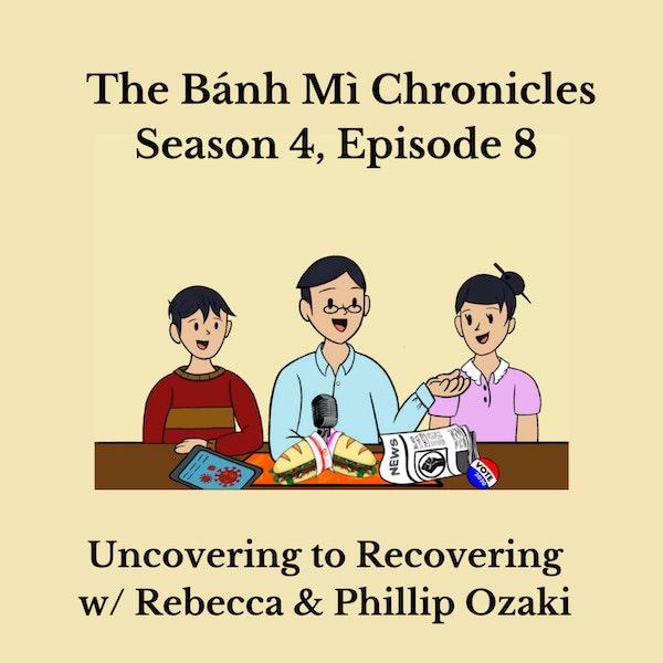 Uncovering to Recovering w/ Rebecca and Phillip Ozaki Image
