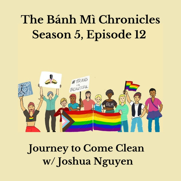 Journey to Come Clean w/ Joshua Nguyen Image