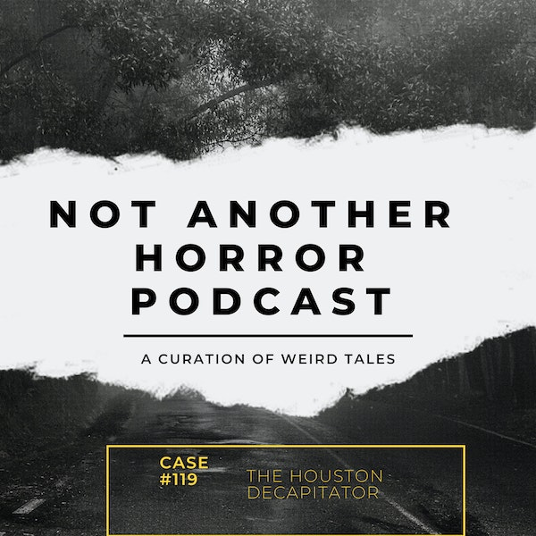 The Houston Decapitator Season 1 Side B Episode 19 (Featuring Keith Ashby) Image