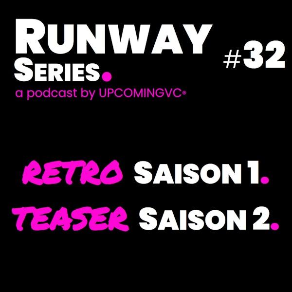 32. RETRO Saison 1 + TEASER Saison 2 Image